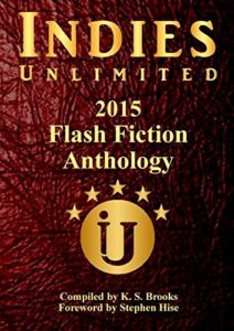 indies-unlimited-2015-flash-fiction-anthology
